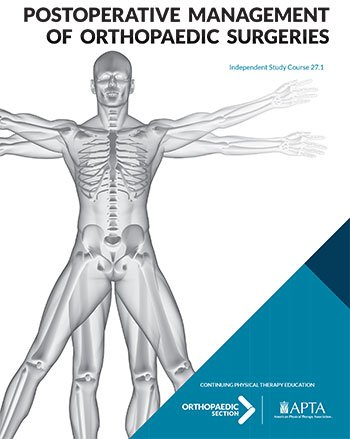 Postoperative Management of Orthopaedic Surgeries