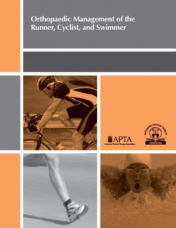 Orthopaedic Management of the Runner, Cyclist,  and Swimmer