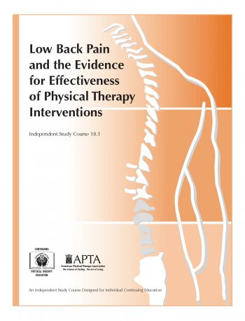 Low Back Pain and the Evidence for Effectiveness of Physical Therapy Interventions