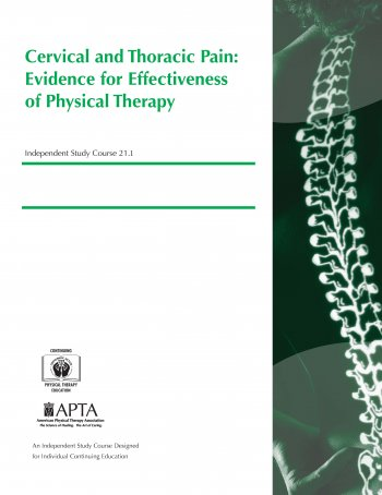 Cervical and Thoracic Pain: Evidence for Effectiveness of Physical Therapy