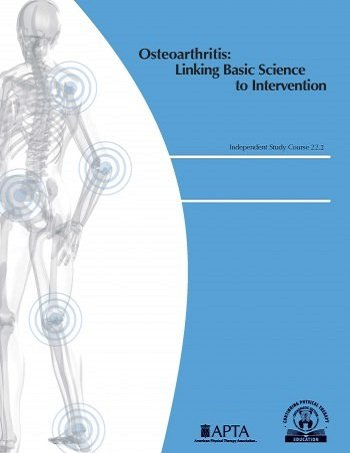 Osteoarthritis: Linking Basic Science to Intervention